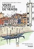 Venezia Sketch Tour. Guida turistica della città in 130 illustrazioni. Ediz. francese