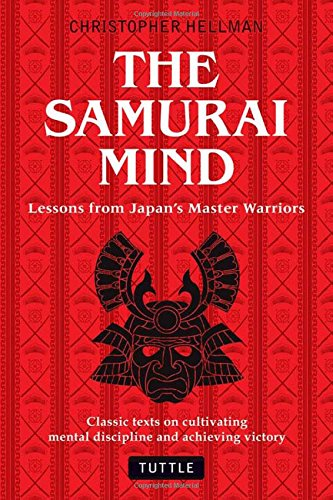 the-samurai-mind-lessons-from-japans-master-warriors