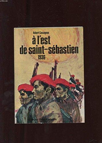 A l'est de saint-sébastien 1936. par Robert. Cassagnau
