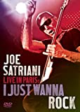 : Joe Satriani - Live in Paris: I Just Wanna Rock (DVD)