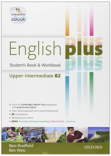 English plus. Upper-intermediate. Student's book-Workbook. Con e-book. Con espansione online. Per le Scuole superiori