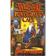 The Wizard of Lovecraft's Cafe (Questar Fantasy) by Simon Hawke (1993-12-03)