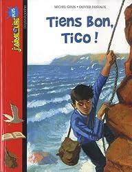Tiens Bon, Tico !- N245