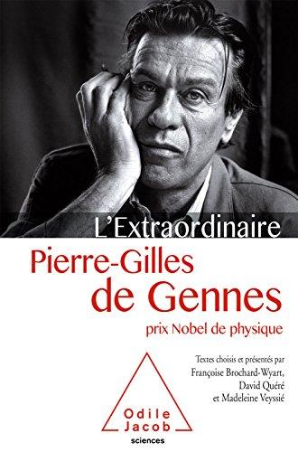 L' Extraordinaire Pierre-Gilles de Gennes