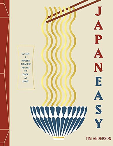 Japaneasy: Classic and Modern Japanese Recipes to (Actually) Cook at Home: Classic and Modern Japanese Recipes to Cook… 2
