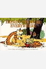 There's Treasure Everywhere: Calvin & Hobbes Series: Book Fifteen (Calvin and Hobbes) Paperback