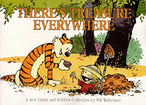 There's Treasure Everywhere: Calvin & Hobbes Series: Book Fifteen (Calvin and Hobbes)