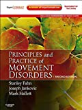 Principles and Practice of Movement Disorders provides the complete, expert guidance you need to diagnose and manage these challenging conditions. Drs. Stanley Fahn, Joseph Jankovic and Mark Hallett explore all facets of these disorders, including...