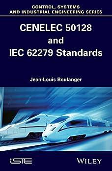 CENELEC 50128 and IEC 62279 Standards par [Boulanger, Jean-Louis]