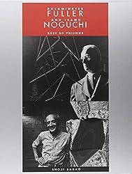 Buckminster Fuller and Isamu Noguchi - Best of Friends