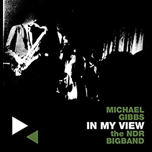 Michael Gibbs - In My View
