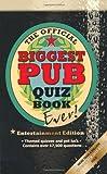 The Biggest Pub Quiz Book Ever! 3 (Entertainment Edition)