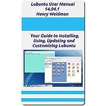 Lubuntu 14.04.1 User Manual (English Edition)