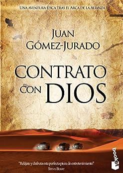 Contrato con Dios de [Gómez-Jurado, Juan]