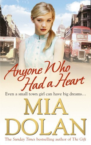 Anyone Who Had a Heart by Mia Dolan (15-Oct-2009) Paperback