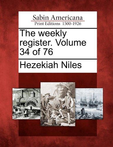 The weekly register. Volume 34 of 76