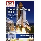 P.M. - Welt des Wissens: Planeten & Weltall 3 - Die Mondlandung, Teil 2