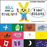 Bill aime les couleurs / I love colors