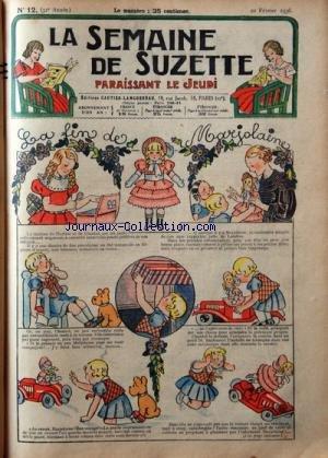 SEMAINE DE SUZETTE (LA) [No 12] du 20/02/1936 - LA FIN DE MARJOLAINE - LA CROISIERE DE BECASSINE