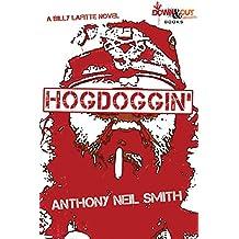 Hogdoggin' (A Billy Lafitte Crime Novel Book 2)
