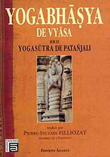 Yogabhasya de vyasa sur le Yoga Sutra par Pierre-Sylvain Filliozat