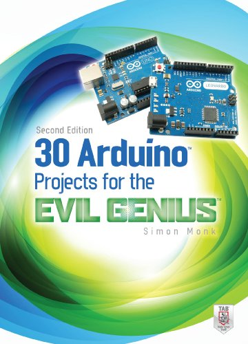 30 Arduino Projects for the Evil Genius, Second Edition (English Edition) de [
