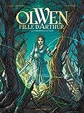 Olwen, fille d'Arthur - La Damoiselle Sauvage