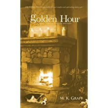 THE GOLDEN HOUR: A Nora Tierney English Mystery (Nora Tierney English Mysteries Book 4)