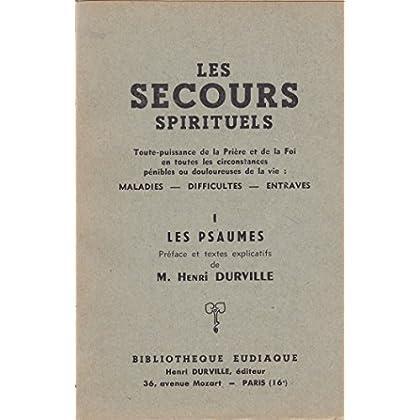 Les psaumes, tome 1: Les secours spirituels