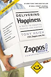 Delivering Happiness: A Path to Profits, Passion, and Purpose by Tony Hsieh (2013-03-19)