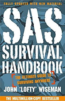 SAS Survival Handbook: The Definitive Survival Guide par [Wiseman, John 'Lofty']