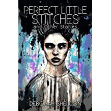 Perfect Little Stitches: and Other Stories