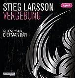 Vergebung: Die Millennium-Trilogie (3) - Stieg Larsson