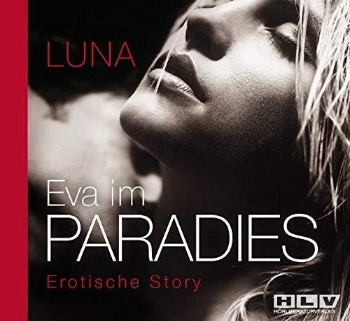Preisvergleich Produktbild Eva im Paradies - Das besondere Verwöhnprogramm für Frauen - Erotik Hörbuch