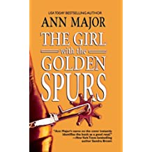 The Girl with the Golden Spurs