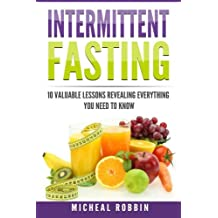 Intermittent Fasting: A Proven Fasting Guide + 10 Valuable Fasting Lessons