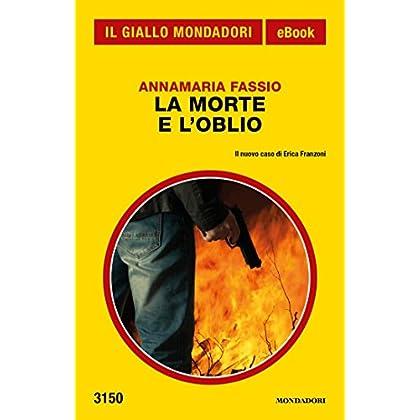 La Morte E L'oblio (Il Giallo Mondadori)
