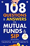 108 Questions & Answers on Mutual Funds & SIP