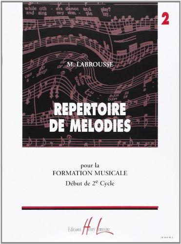 Répertoire de mélodies pour la formation musicale - Début de 2e cycle - Volume 2 par Marguerite Labrousse