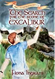 Front cover for the book The Search for the Stone of Excalibur by Fiona Ingram
