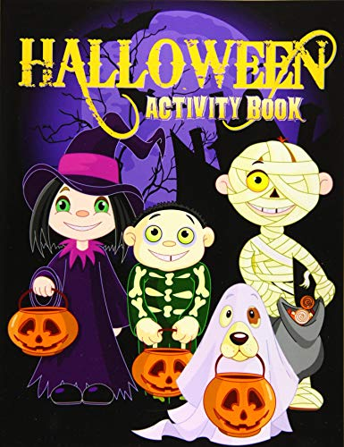 Halloween Activity Book: Over 70+ Halloween Activities & Coloring Pages for Kids:...
