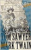Les Aventures de Tom Sawyer - Format Kindle - 2,55 €