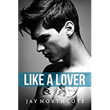 Like a Lover (Housemates Book 2) (English Edition)