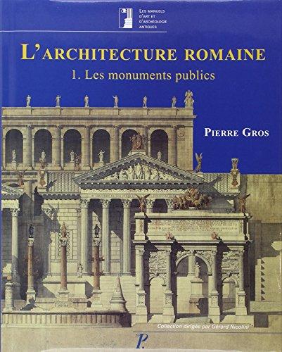 L'architecture romaine volume 1 par Pierre Gros