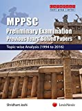 MPPSC Preliminary Examination Previous Years Solved Papers   Topic wise Analysis  1994 to 2016  9789350357996 available at Amazon for Rs.199