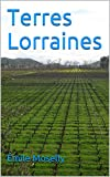 Terres Lorraines - Format Kindle - 3,18 €