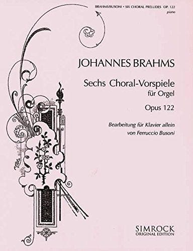 Sechs Choralvorspiele: op. 122. Klavier. (Simrock Original Edition)