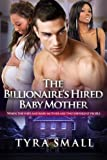 The Billionaires Hired Baby Mother: When the wife and surrogate are two different people