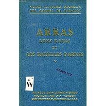 ARRAS, LENS-DOUAI ET LES BATAILLES D'ARTOIS (GUIDES ILLUSTRES MICHELIN DES CHAMPS DE BATAILLE)