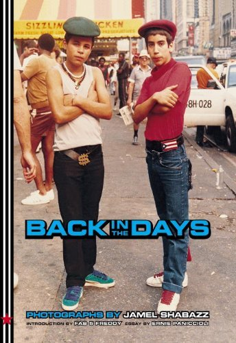 Back in the Days by Jamel Shabazz (2002-04-01)